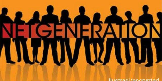 Net Generation dan Kualitas Pendidikan