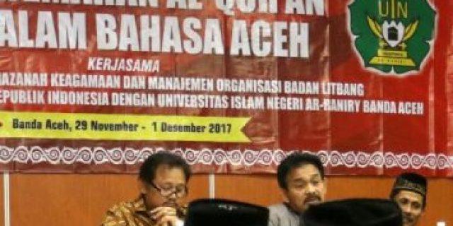Alhamdulillah, Masyarakat Aceh Akan Miliki Al-Quran Bahasa Daerah