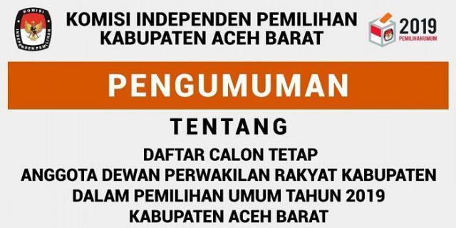 KIP Aceh Barat Umumkan DCT Anggota DPRK